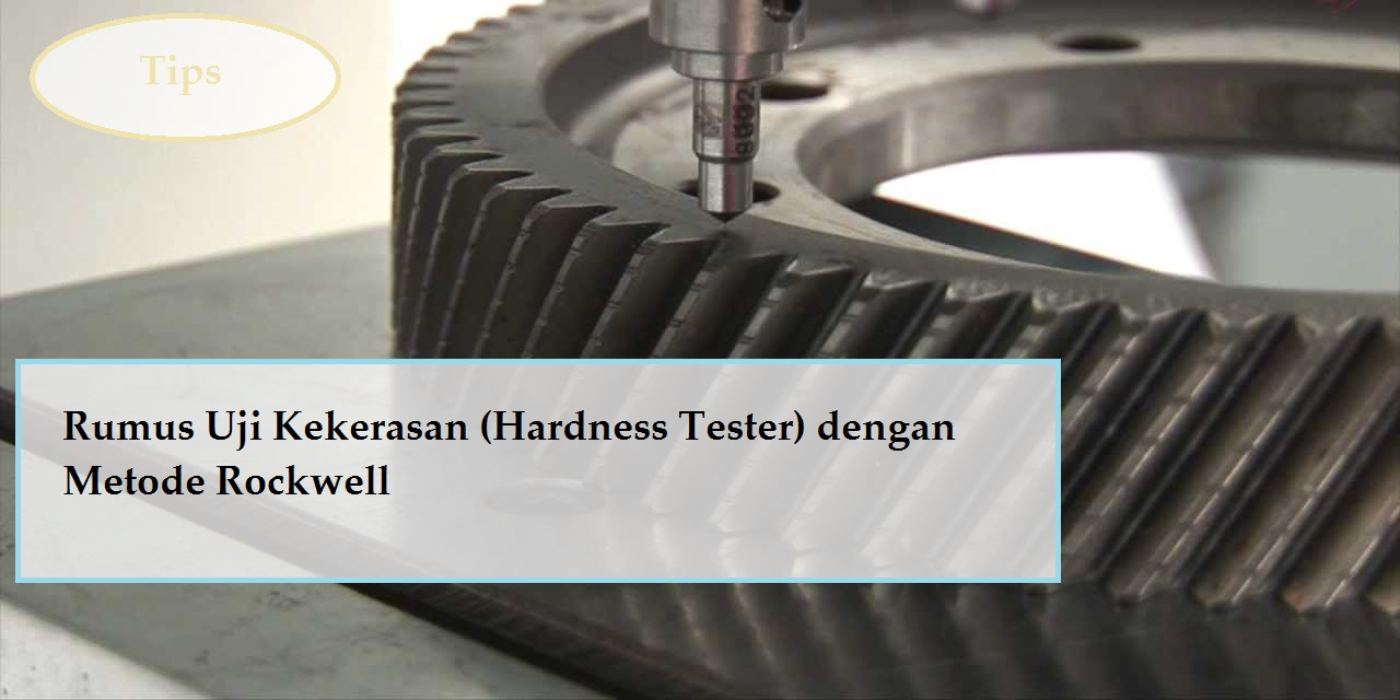 hardness tester dengan metode rockwell
